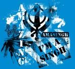 Amasingh (amazing, i'm a singh)